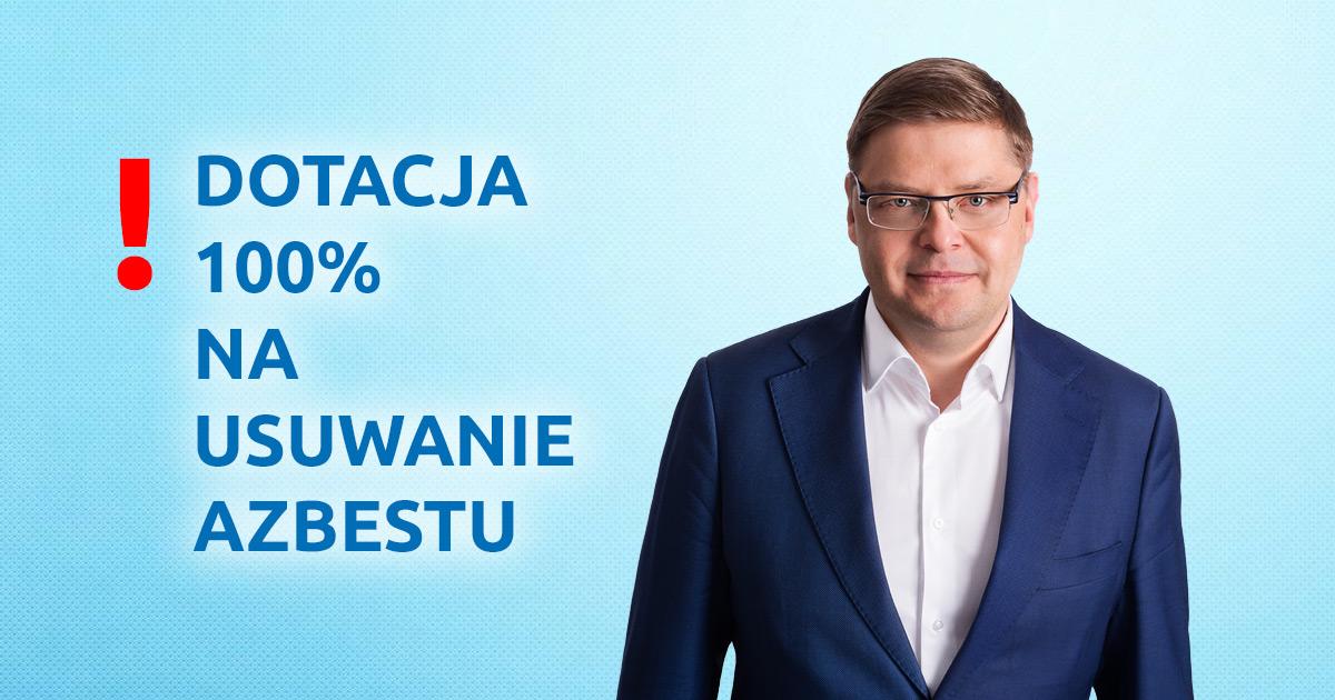Paweł Przepióra: dotacja 100% na usuwanie produktów zawierających azbest