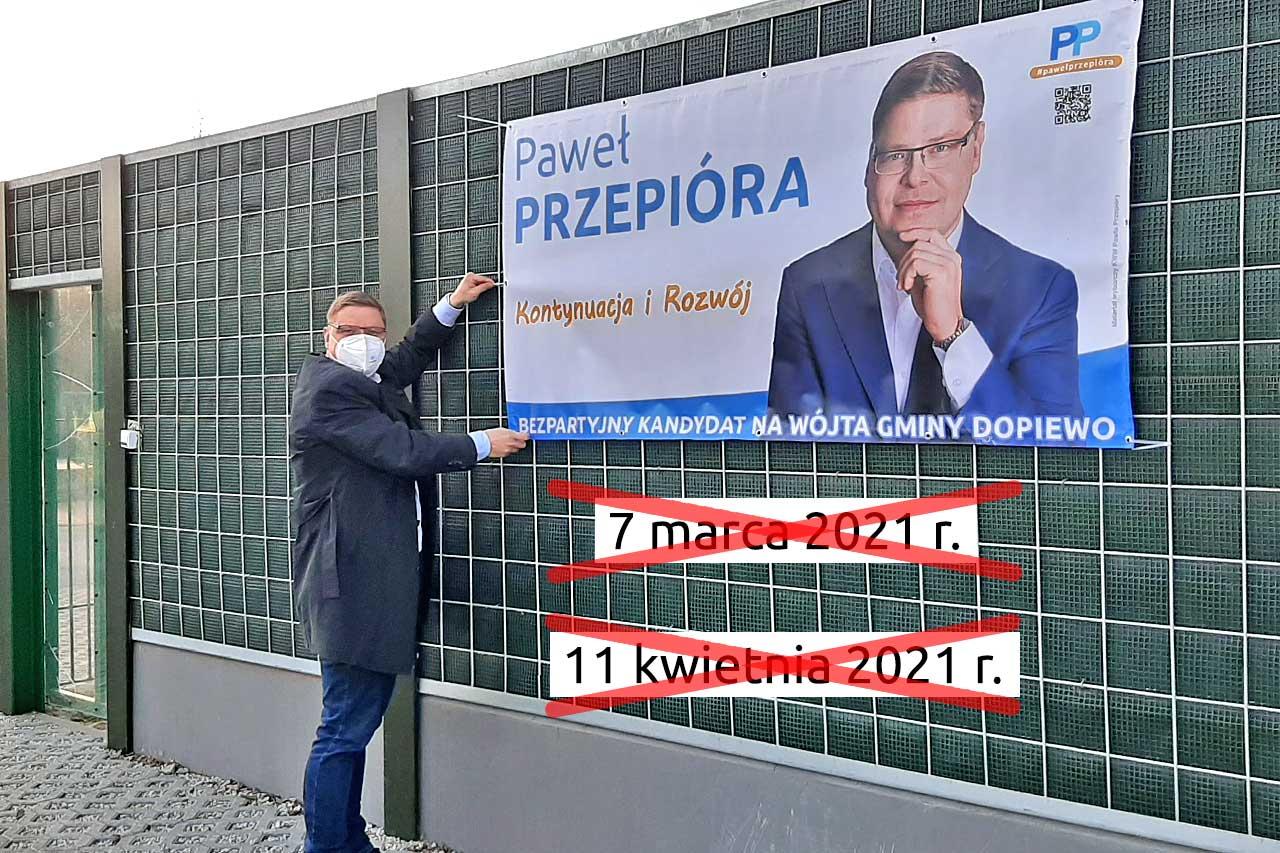 Paweł Przepióra - wybory w Dopiewie zawieszone do końca kwietnia